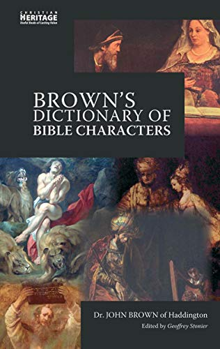 9781845502669: Brown's Dictionary of Bible Characters