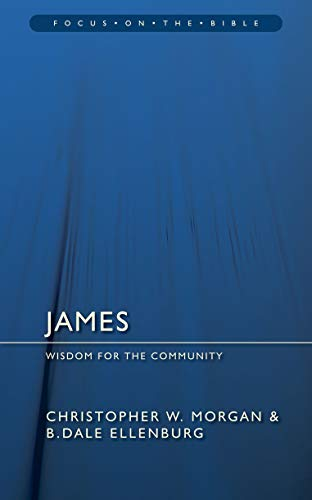 9781845503352: James: Wisdom for the Community (Focus on the Bible)