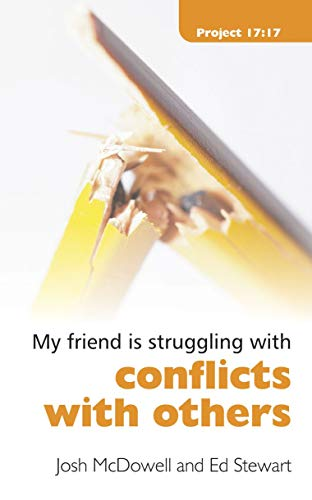 Struggling With Conflicts With Others (Project 17:17): Josh McDowell
