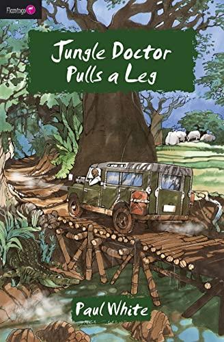 Jungle Doctor Pulls a Leg (Flamingo Fiction 9-13s): Paul White