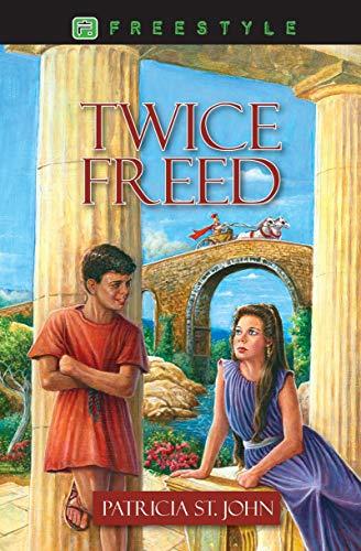9781845503956: Twice Freed (Freestyle Fiction 12+)