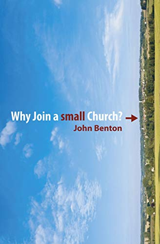 9781845504076: Why Join a Small Church