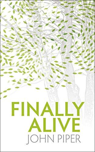9781845504212: Finally Alive