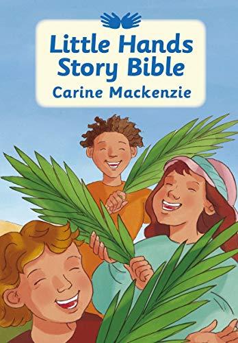 Little Hands Story Bible: MacKenzie, Carine