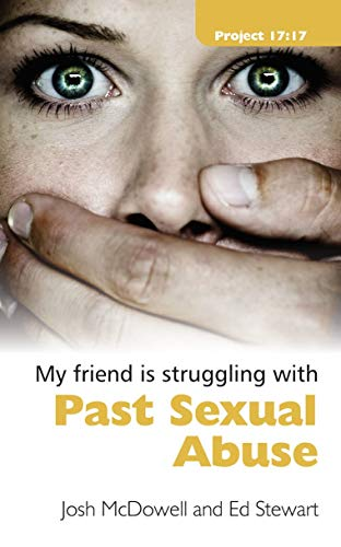 9781845504434: Struggling With Past Sexual Abuse (Project 17:17)