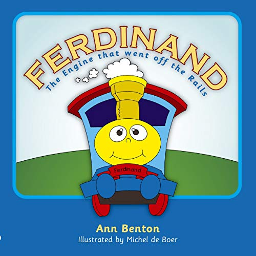 Ferdinand: The Engine who went off the rails (Colour Books): Benton, Ann
