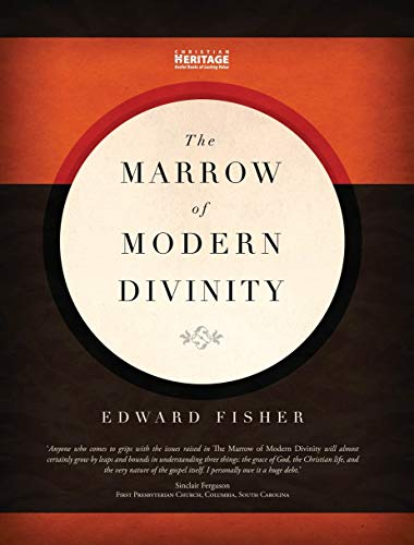 The Marrow of Modern Divinity: Edward Fisher