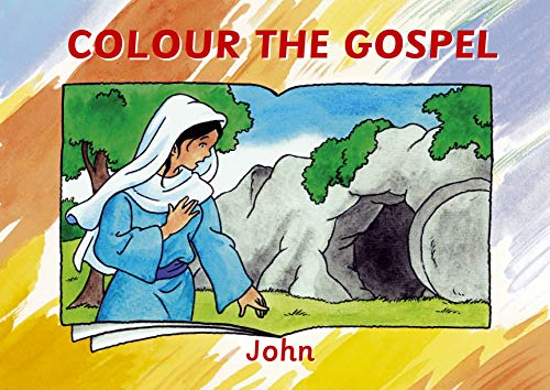 9781845504854: Colour the Gospel: John (Bible Art)