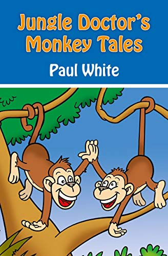9781845506094: Jungle Doctor's Monkey Tales (Jungle Doctor Animal Stories)