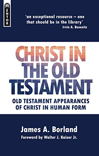 9781845506278: Christ in the Old Testament: Old Testament appearances of Christ in Human form