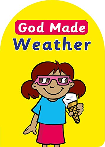 God Made Weather (Board Books God Made): MacKenzie, Catherine