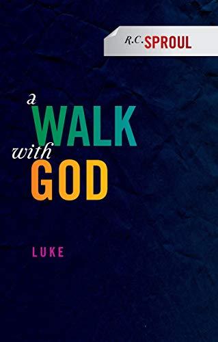 9781845507312: A Walk With God: Luke