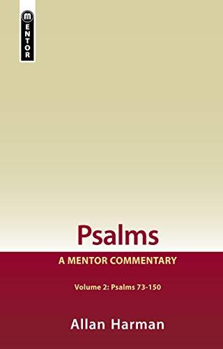 Psalms Volume 2 (Psalms 73-150): A Mentor Commentary: Harman, Allan