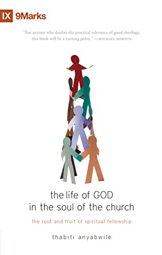 9781845509231: The Life of God in the Soul of the Church: The Root and Fruit of Spiritual Fellowship