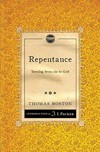 Repentance: Turning from Sin to God: Boston, Thomas
