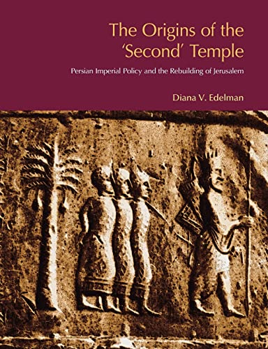 9781845530174: The Origins of the Second Temple: Persion Imperial Policy and the Rebuilding of Jerusalem (BibleWorld)