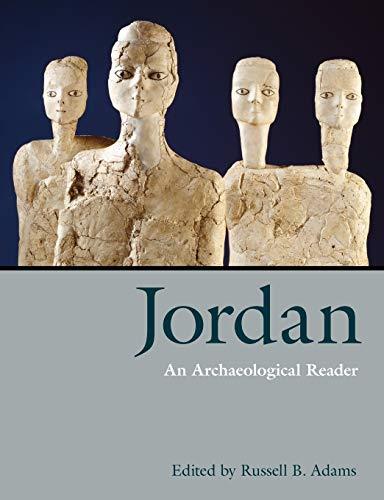 9781845530372: Jordan: An Archaeological Reader