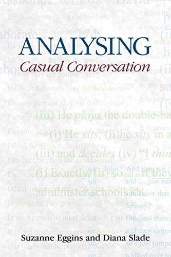 9781845530464: Analysing Casual Conversation (EQUINOX TEXTBOOKS & SURVEYS IN LINGUISTICS)