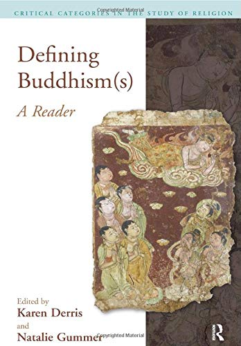 9781845530556: Defining Buddhism(s): A Reader (Critical Categories in the Study of Religion)