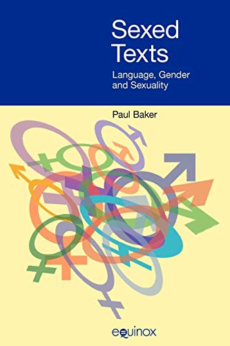 9781845530754: Sexed Texts: Language, Gender and Sexuality