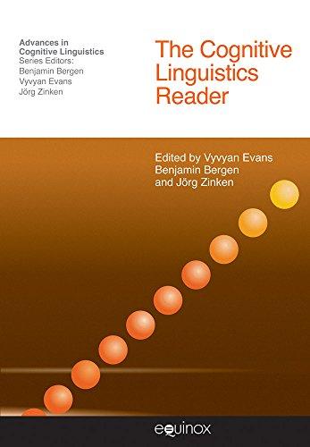 The Cognitive Linguistics Reader (Advances in Cognitive Linguistics) (Paperback)