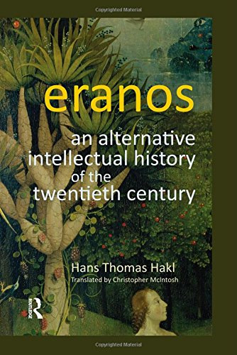 9781845531157: Eranos: An Alternative Intellectual History of the Twentieth Century (Gender, Theology and Spirituality)