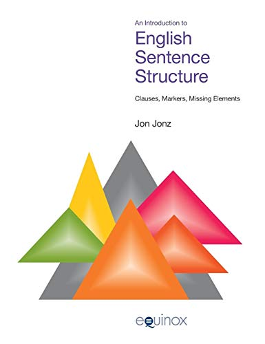 9781845531454: Introduction to English Sentence Structure: Clauses, Markers, Missing Elements (Equinox Textbooks & Surveys in Linguistics)