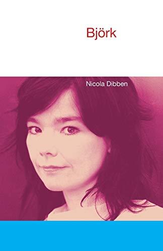 Bjork (Icons of Pop Music): Nicola Dibben