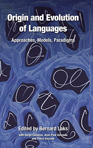9781845532048: Origin and Evolution of Languages: Approaches, Models, Paradigms
