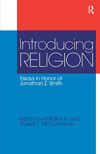 9781845532307: Introducing Religion: Essays in Honor of Jonathan Z.Smith