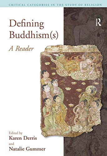 9781845532314: Defining Buddhism(s): A Reader (Critical Categories in the Study of Religion)
