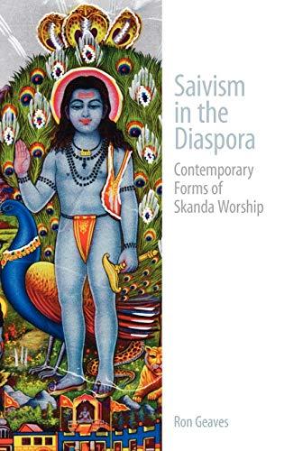 9781845532345: Saivism in the Diaspora: Contemporary Forms of Skanda Worship