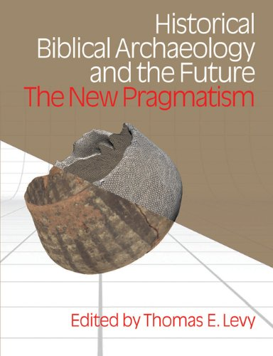 9781845532574: Historical Biblical Archaeology and the Future: The New Pragmatism