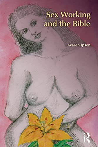 9781845533335: Sex Working and the Bible (BibleWorld)