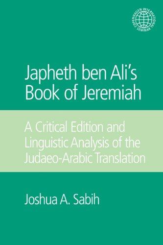 9781845533380: Japheth ben Ali's Book of Jeremiah: A Critical Edition and Linguistic Analysis of the Judaeo-Arabic Translation (Copenhagen International Seminar)