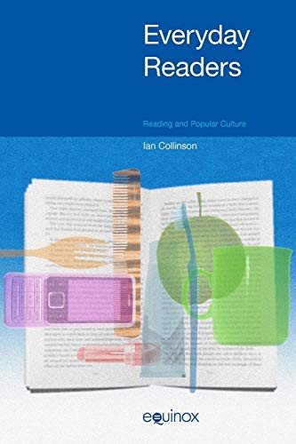 9781845533564: Everyday Readers: Reading and Popular Culture