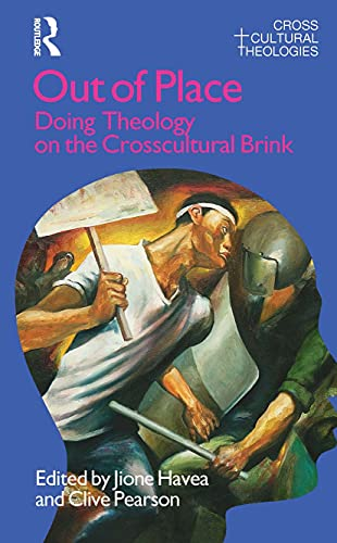 9781845533892: Out of Place: Doing Theology on the Crosscultural Brink (Cross Cultural Theologies)