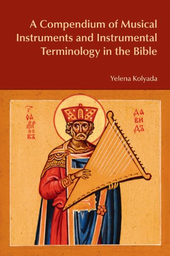 9781845534097: A Compendium of Musical Instruments and Instrumental Terminology in the Bible (BibleWorld)