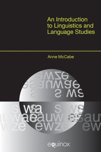 9781845534264: An Introduction to Linguistics and Language Studies (EQUINOX TEXTBOOKS & SURVEYS IN LINGUISTICS)