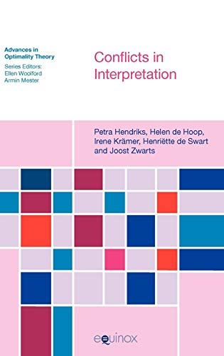 9781845534370: Conflicts in Interpretation (Advances in Optimality Theory)
