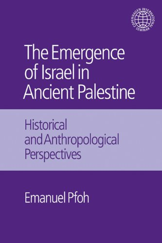 9781845535292: The Emergence of Israel in Ancient Palestine: Historical and Anthropological Perspectives