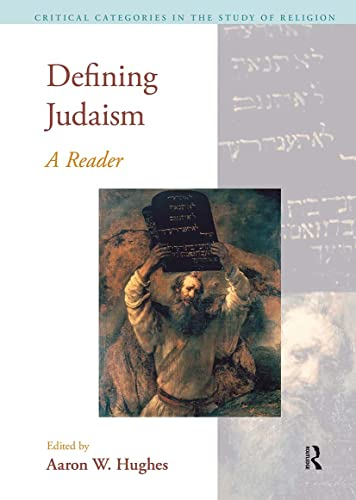 9781845536084: Defining Judaism: A Reader (Critical Categories in the Study of Religion)