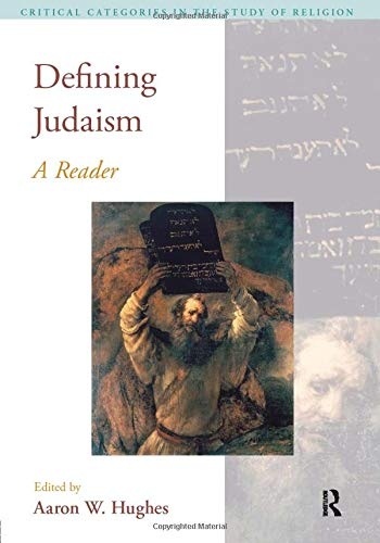 9781845536091: Defining Judaism: A Reader (Critical Categories in the Study of Religion)