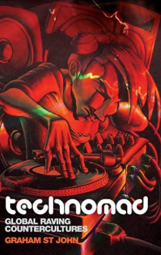 9781845536251: Technomad: Global Raving Countercultures (Studies in Popular Music)