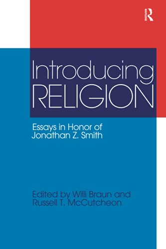 9781845536527: Introducing Religion: Essays in Honor of Jonathan Z.Smith