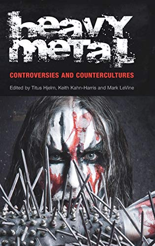 9781845539405: Heavy Metal: Controversies and Counterculture (Studies in Popular Music)