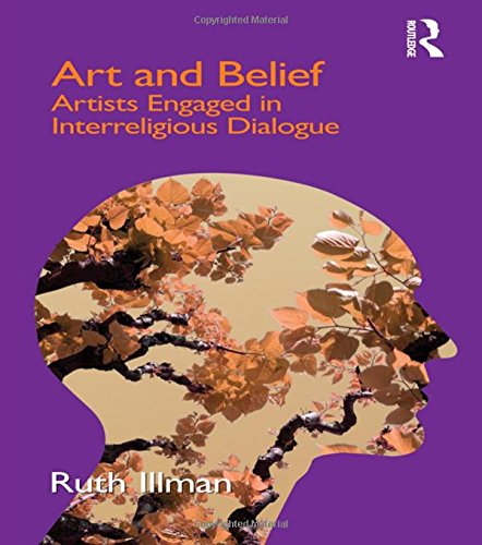 9781845539665: Art and Belief: Artists Engaged in Interreligious Dialogue (Cross Cultural Theologies)