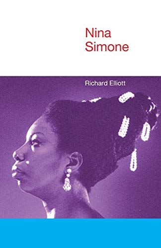 Nina Simone (Icons of Pop Music): Elliott, Richard