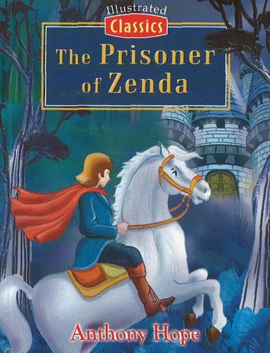 9781845573249: The Prisoner of Zenda