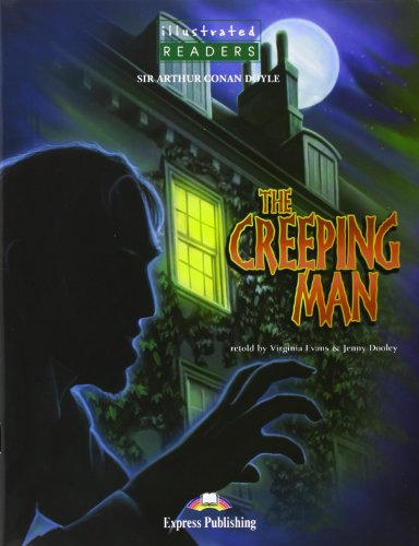 The Creeping Man Illustrated with CD (9781845582234) by Unknown Author